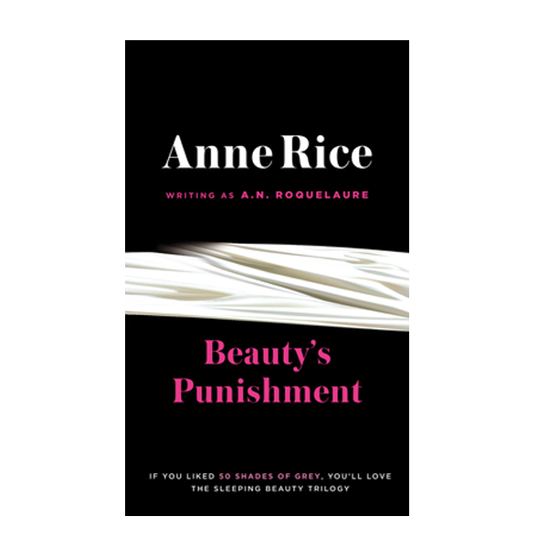 Beauty Punishment - Ann Rice