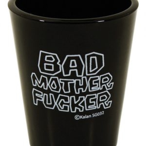 Bad Mother Fucker Shot Glass - Black