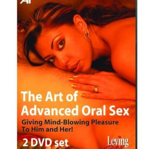 The art of advanced oral sex for him & her - 2 dvd set