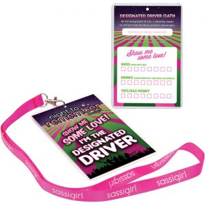 Night to Remember Designated Driver Badge with girl Lanyard