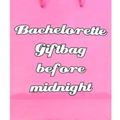 Bachelorette Before After Midnight Gift Bag