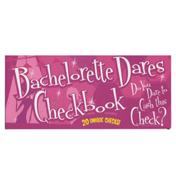 Bachelorette Dares Checkbooks